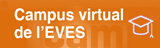 Campus Virtual de l'EVES